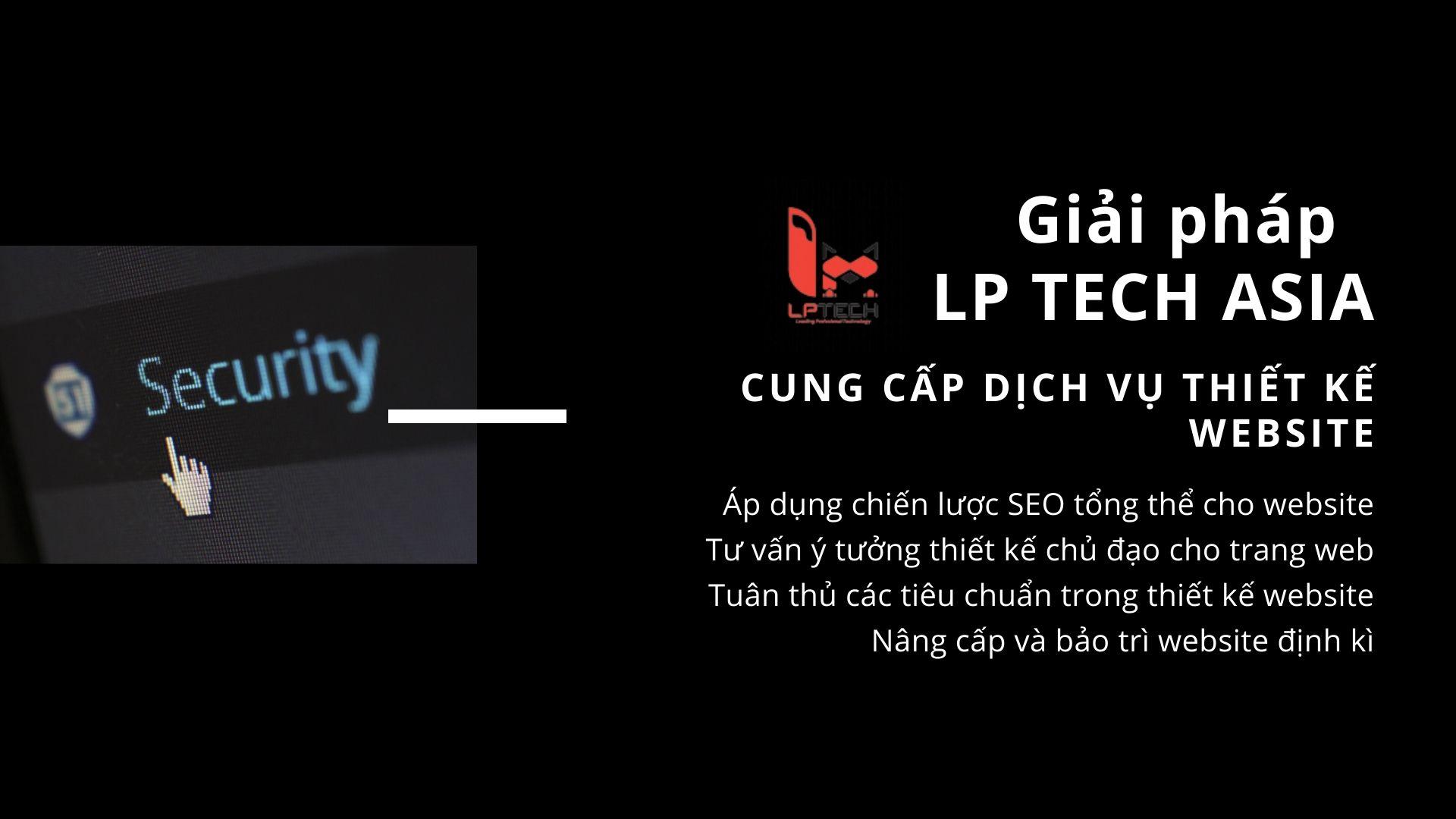 Giải pháp đến từ đơn vị thiết kế website chuyên nghiệp LP Tech Asia về lĩnh vực thám tử an ninh bảo vệ