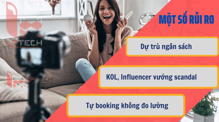 Một số rủi ro khi booking KOL, Influencer