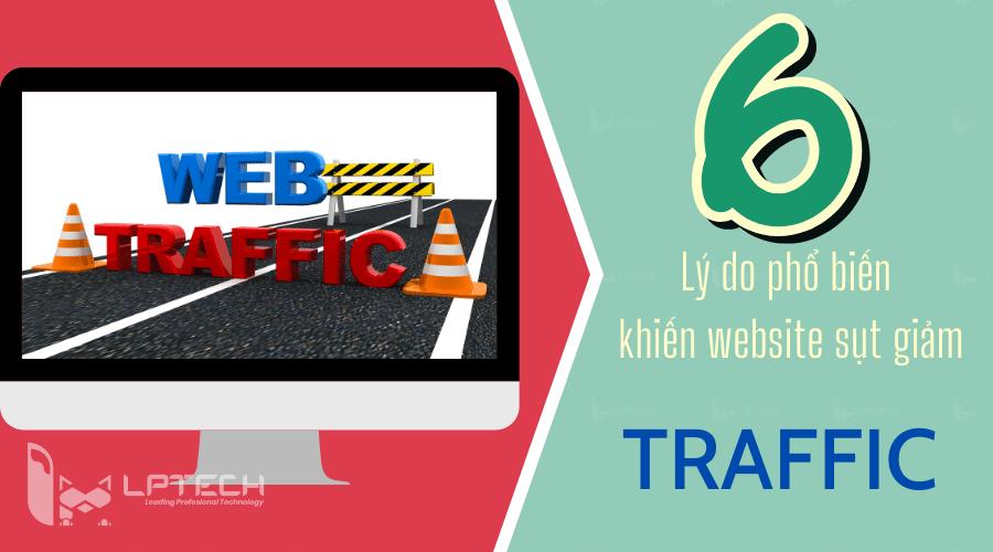 6 lý do phổ biến khiến website sụt giảm traffic