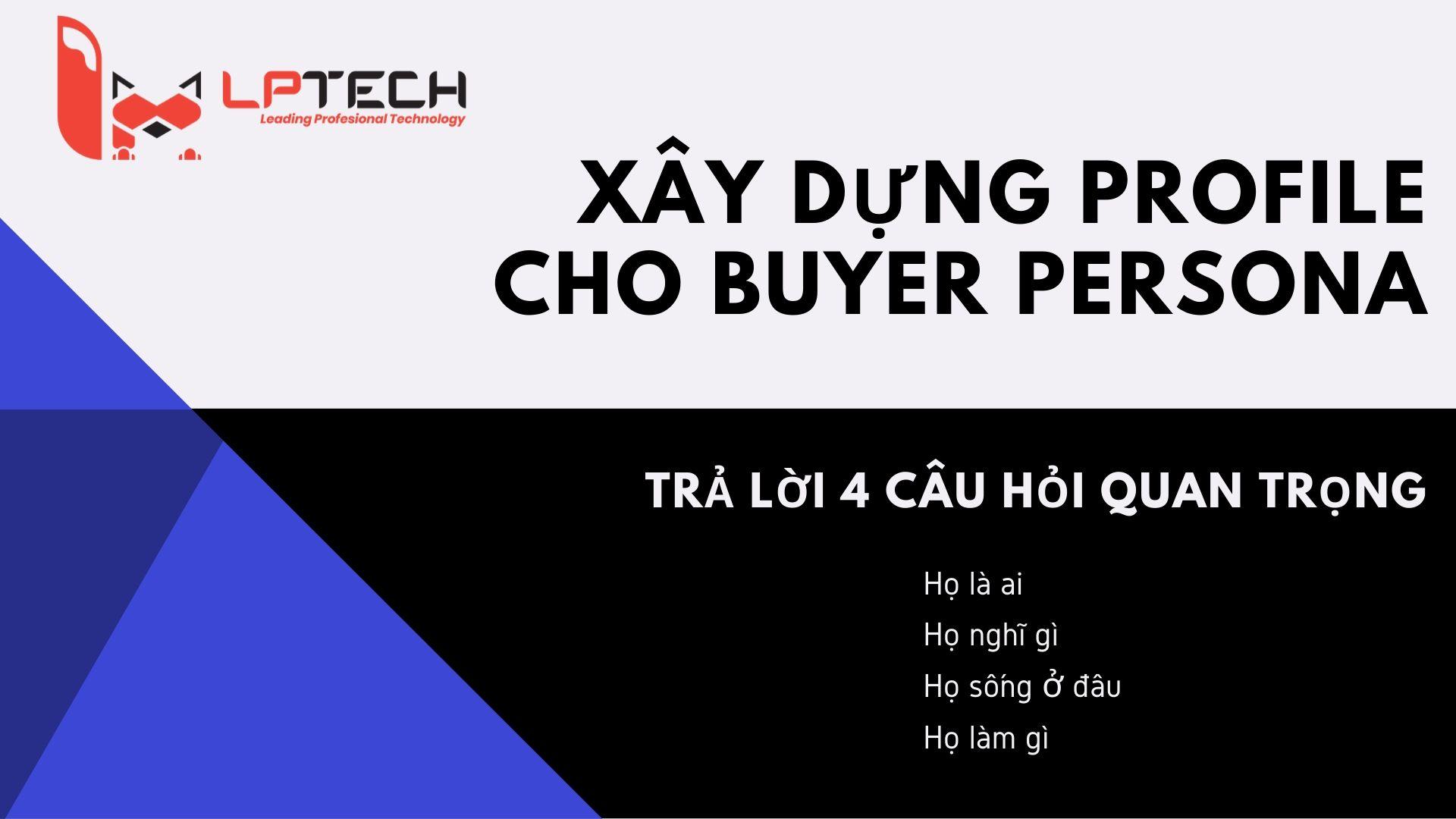 Tạo profile cho buyer persona