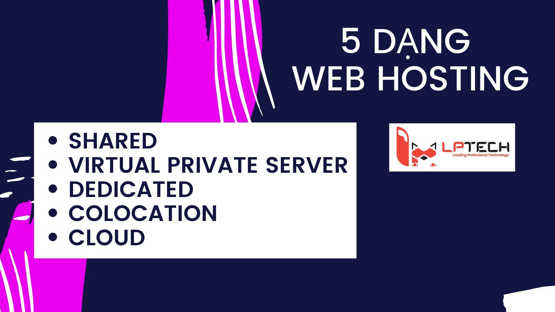 5 loại web hosting