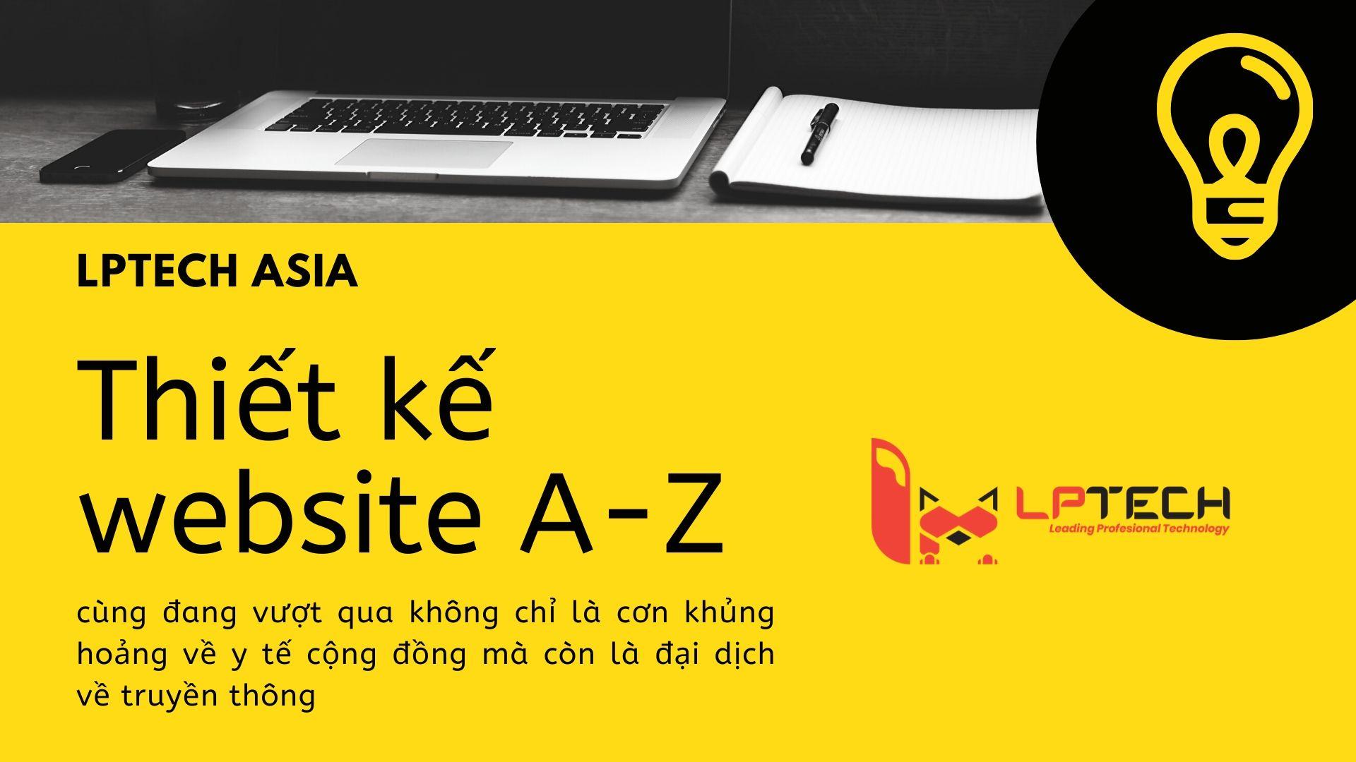 LPTech Asia thiết kế website từ A đến Z