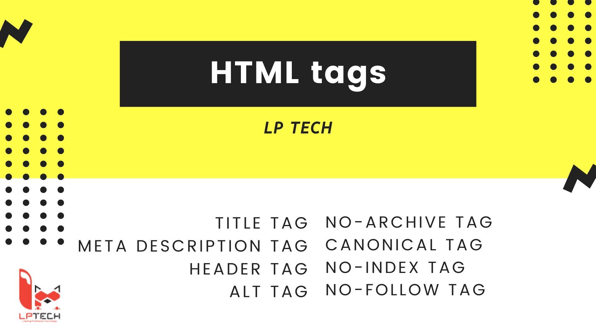 Liệt kê 8 loại HTML tags quan trọng đối với SEO