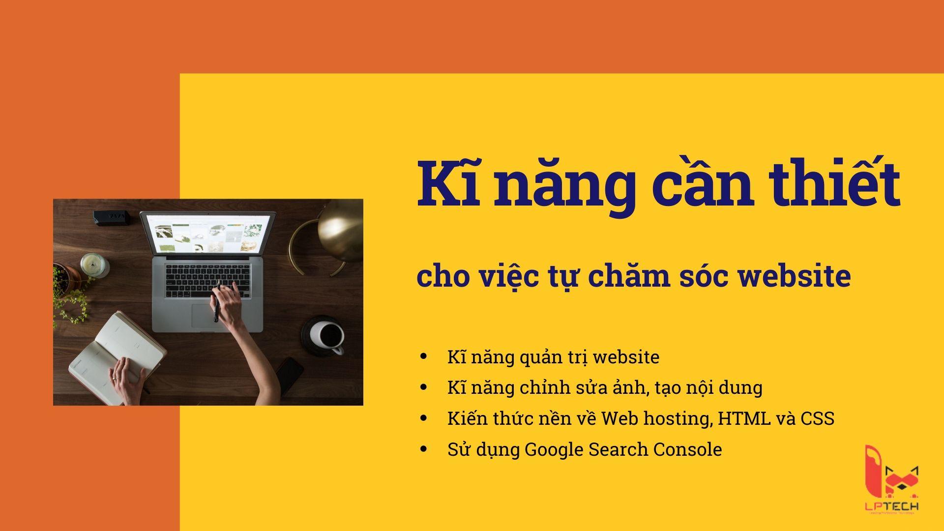 Kĩ năng cần thiết để tự chăm sóc website