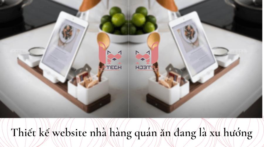 Thiết kế website nhà hàng ẩm thực đang là xu hướng
