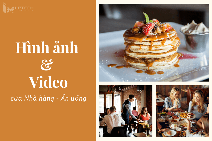 Hình ảnh và video trong thiết kế web nhà hàng chuẩn SEO