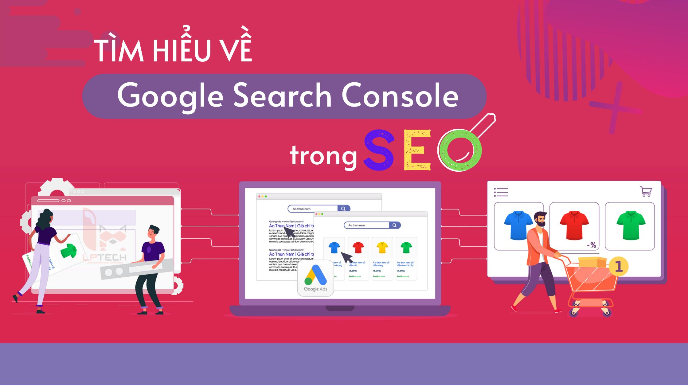 Tìm hiểu về google search console trong seo
