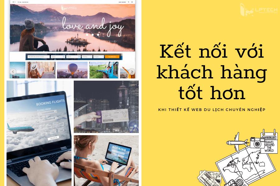 Tiếp cận khách hàng tốt hơn nhờ thiết kế website du lịch