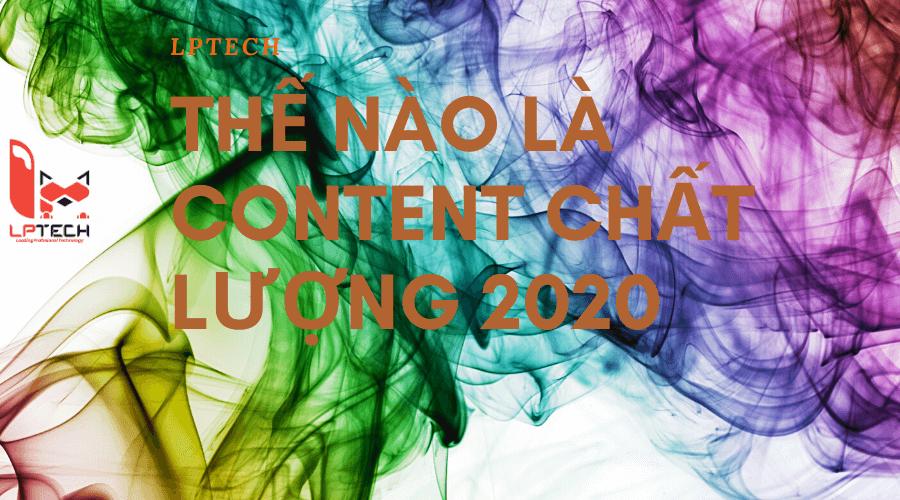 Content là gì? Thế nào là content chất lượng năm 2020
