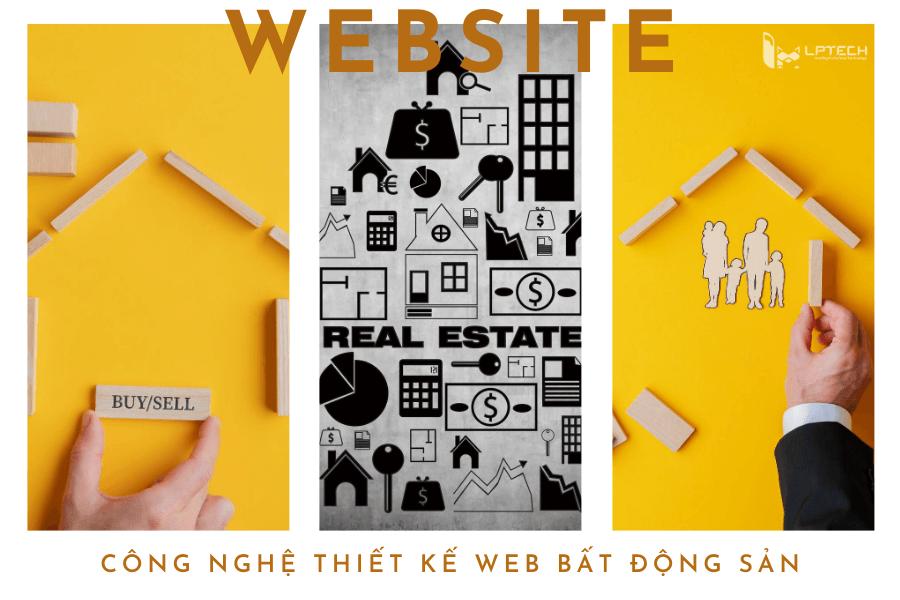 Công nghệ thiết kế web bất động sản mang lại hiệu quả kinh tế cao