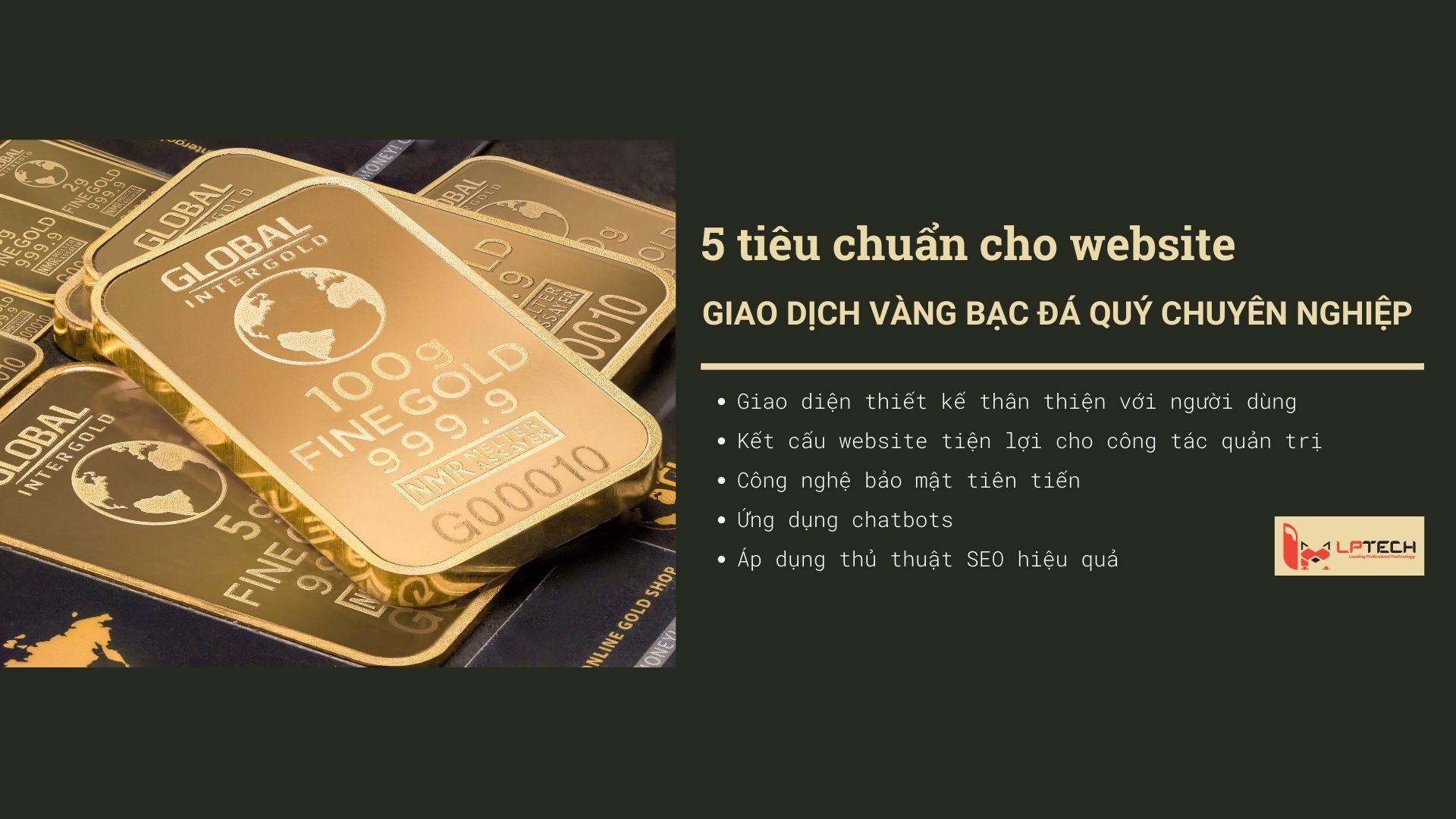 Website kinh doanh vàng bạc đá quý cần những gì?