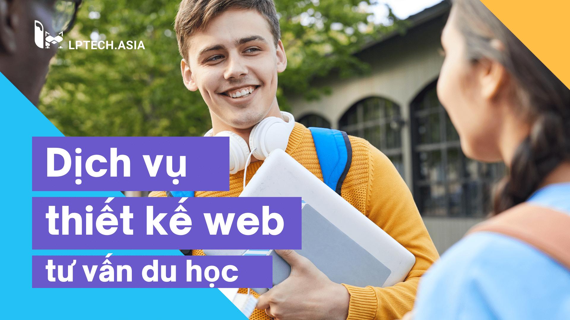Thiết kế web tư vấn du học thân thiện với người dùng
