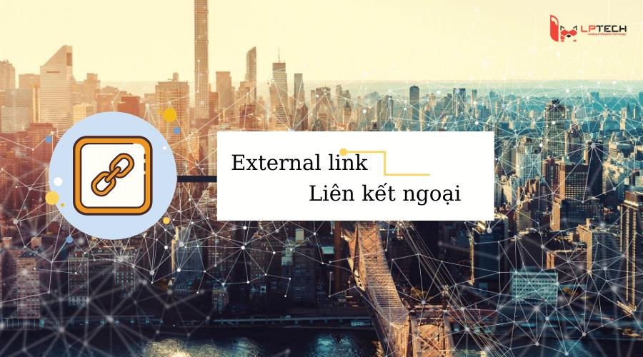 Liên kết chuẩn SEO: external link