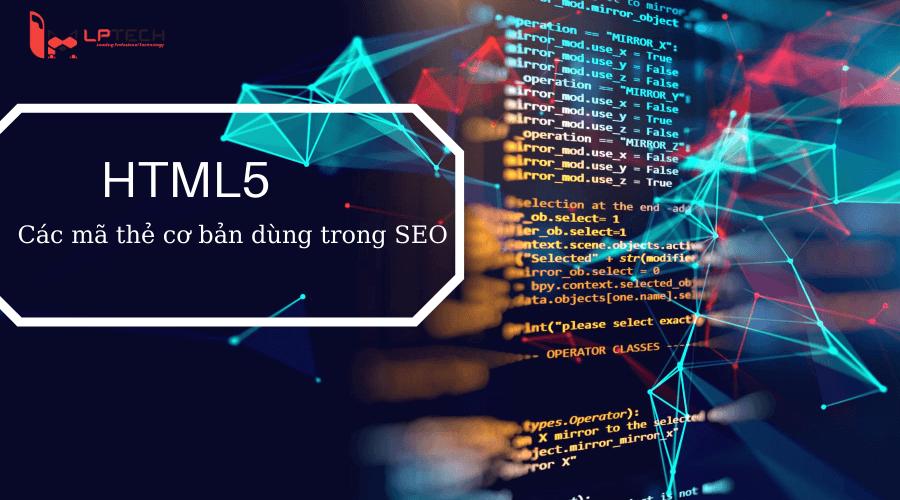 SEO Onpage và các thẻ HTML5