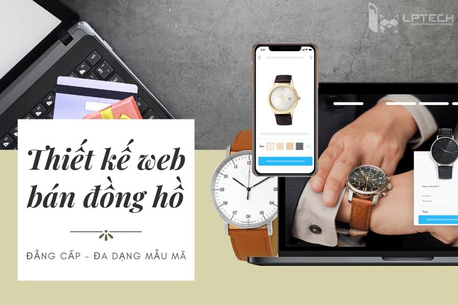Thiết kế web bán đồng hồ đẳng cấp đa dạng mẫu mã