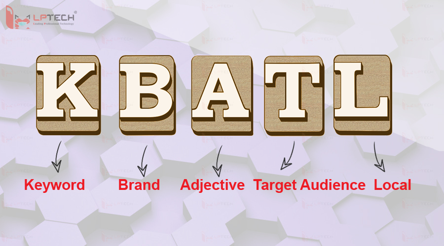 Nguyên tắc KABAL giúp bạn mở rộng vốn từ khóa