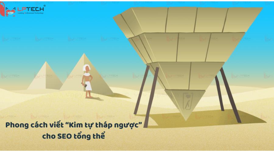 """Phương pháp """"kim tử tháp ngược"""" để viết bài SEO tổng thể"""