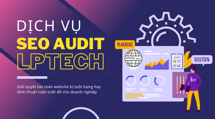 dịch vụ seo audit lptech