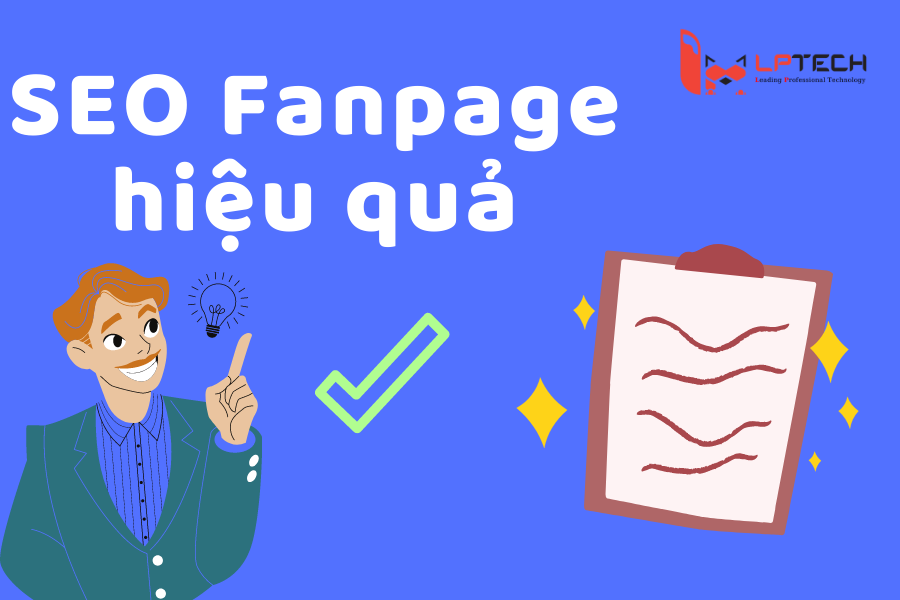 Lợi ích của SEO fanpage hiệu quả
