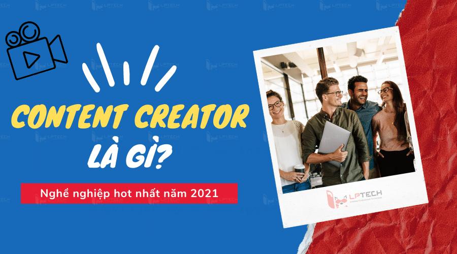 content creator là gì