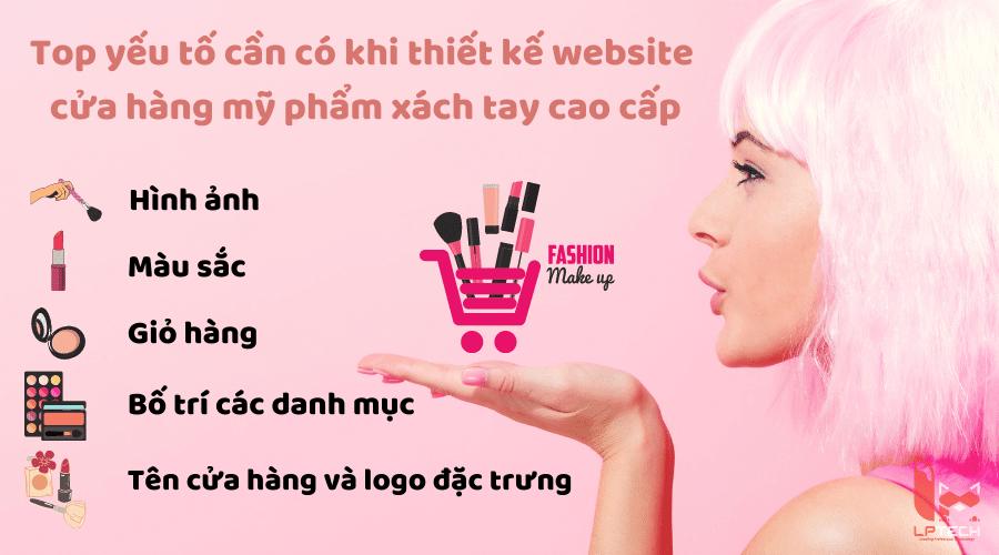 Yếu tố cần có khi thiết kế website cửa hàng mỹ phẩm xách tay cao cấp