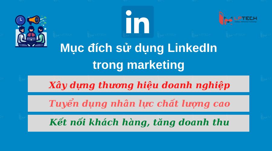 Mục đích sủ dụng Linkedin trong Marketing doanh nghiệp