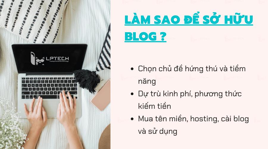 Làm sao để sở hữu blog cho riêng mình