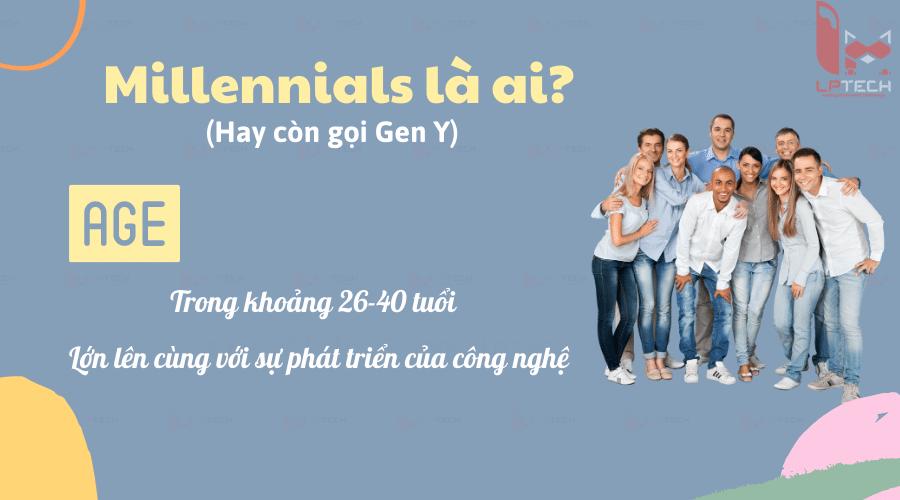 Millennials là ai?