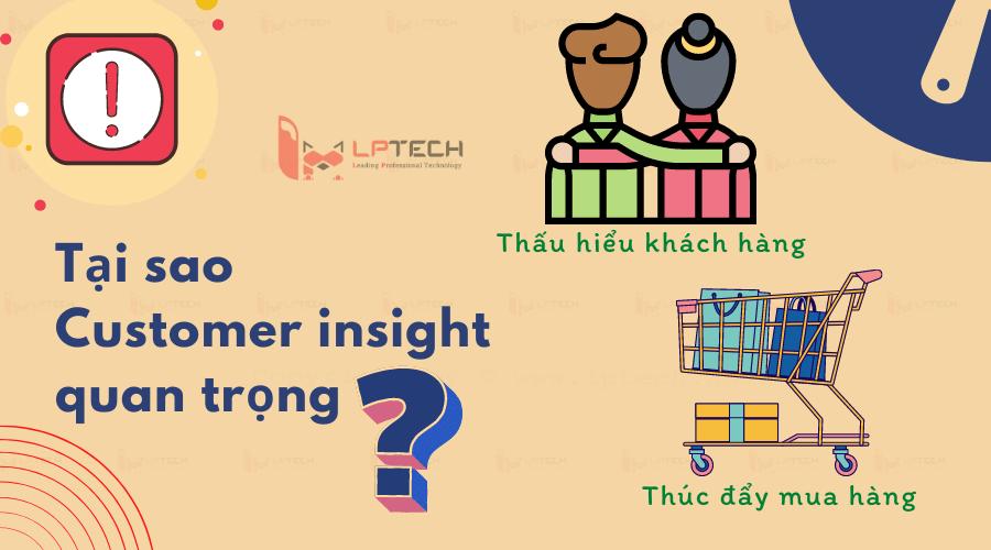 Tại sao Customer Insight lại quan trọng?