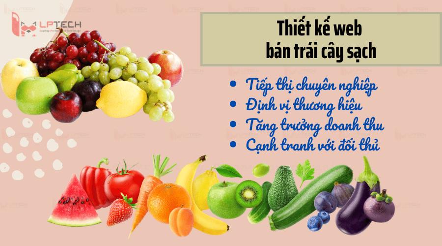 Vì sao cần thiết kế web xuất nhập khẩu trái cây sạch