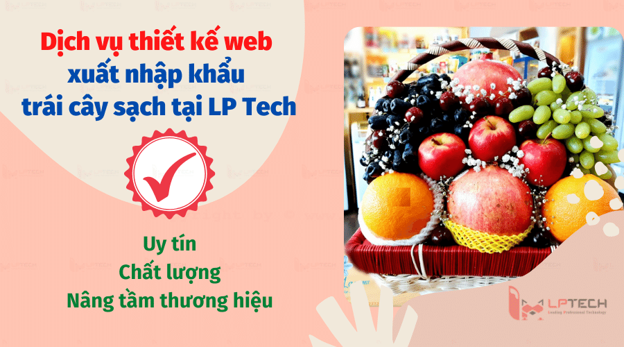 Dịch vụ thiết kế web uy tín tại LP Tech