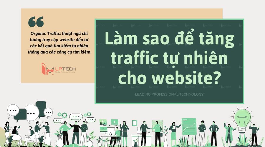 Làm sao để tăng traffic tự nhiên cho website?