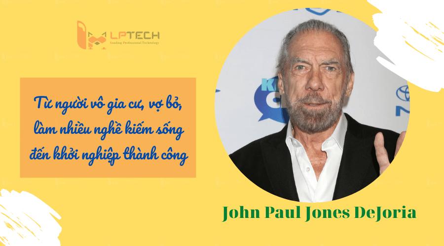 John Paul Jones DeJoria - hành trình người vô gia cư trở thành tỷ phú tỷ đô