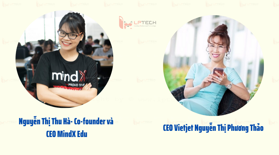 6 tấm gương phụ nữ khởi nghiệp thành công của Việt Nam