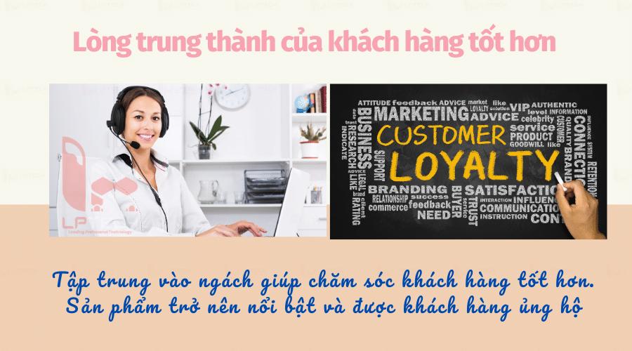 Lòng trung thành của khách hàng tốt hơn