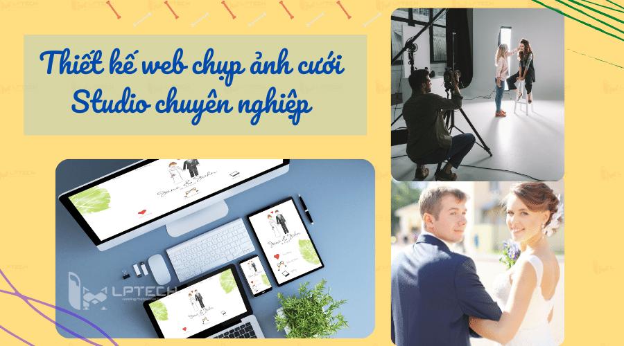 Thiết kế website chụp ảnh cưới studio chuyên nghiệp