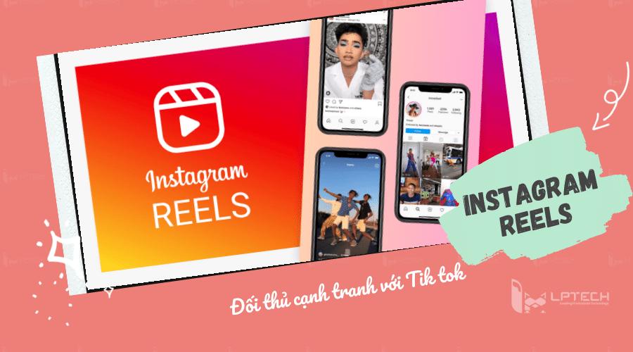 Instagram Reels là gì?