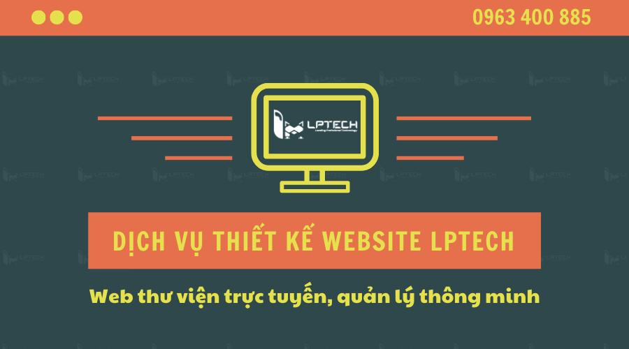Dịch vụ thiết kế website thư viện LPTech