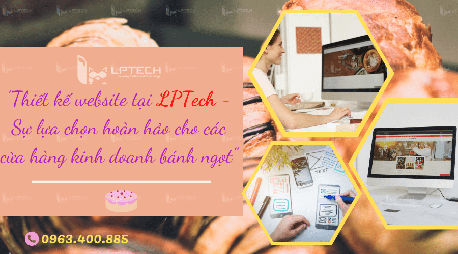 Thiết kế website cửa hàng bánh ngọt tại LPTech