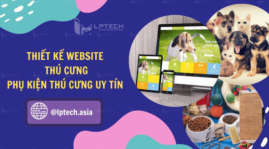 Dịch vụ thiết kế website phụ kiện thú cưng LPTech