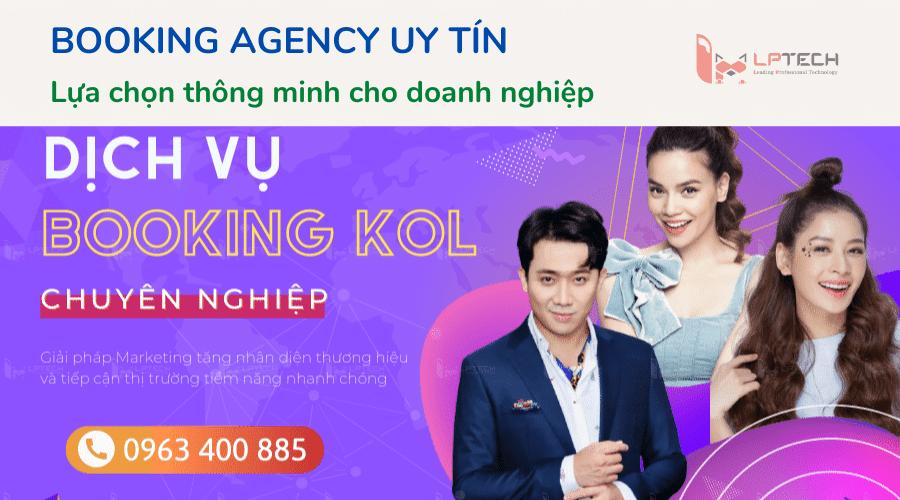 Booking tại Agency uy tín- Lựa chọn thông minh cho doanh nghiệp