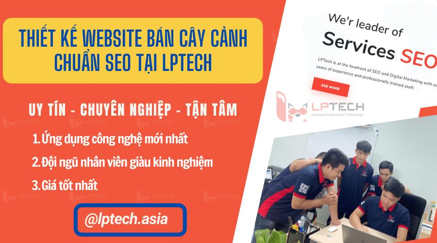 Dịch vụ thiết kế website bán cây cảnh chuyên nghiệp tại LPTech
