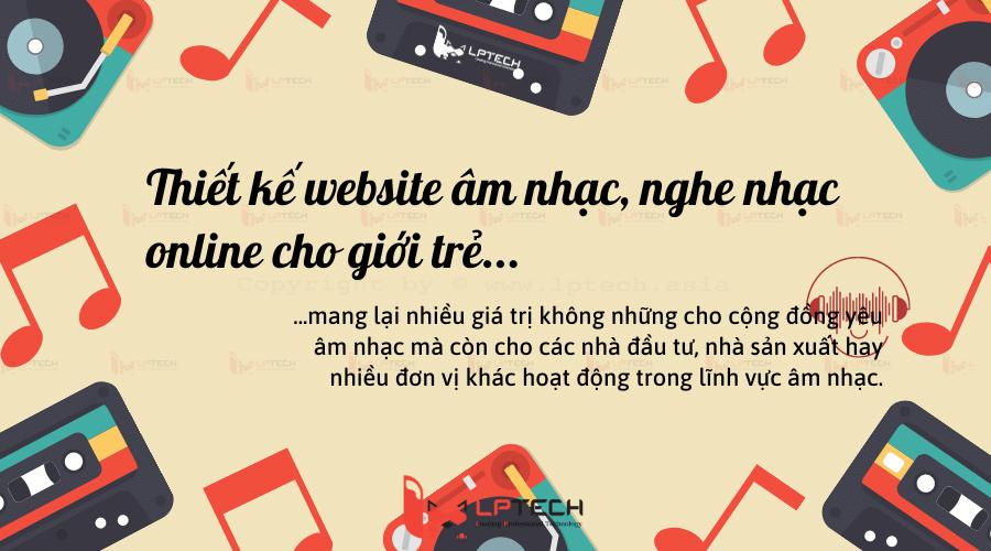 Thiết kế website âm nhạc, nghe nhạc online tại LPTech