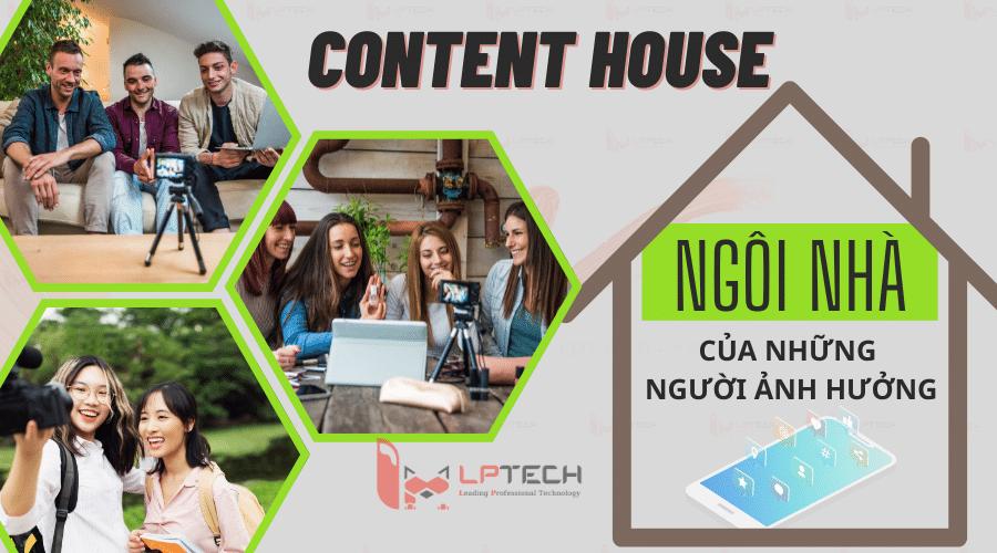 Content house: Ngôi nhà của những người ảnh hưởng trên Social Media