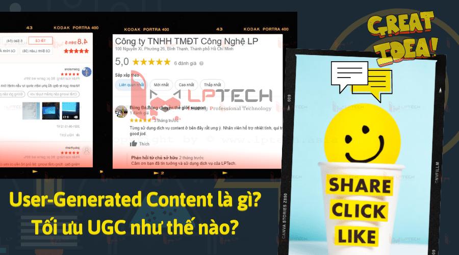 User-Generated Content là gì? Tối ưu UGC như thế nào?