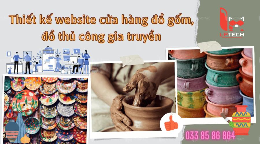 Dịch vụ thiết kế website cửa hàng đồ gốm, đồ thủ công gia truyền