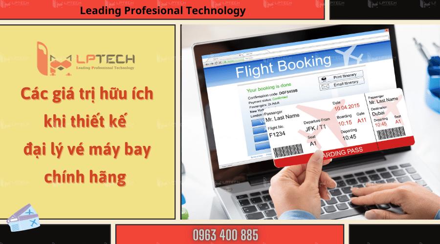 Các giá trị hữu ích khi thiết kế website đại lý bán vé máy bay chính hãng