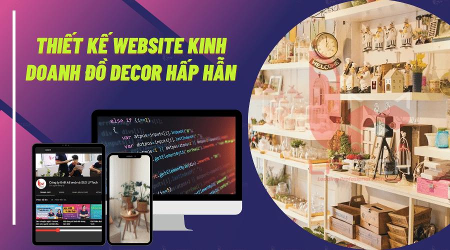 Thiết kế website kinh doanh đồ decor hấp dẫn