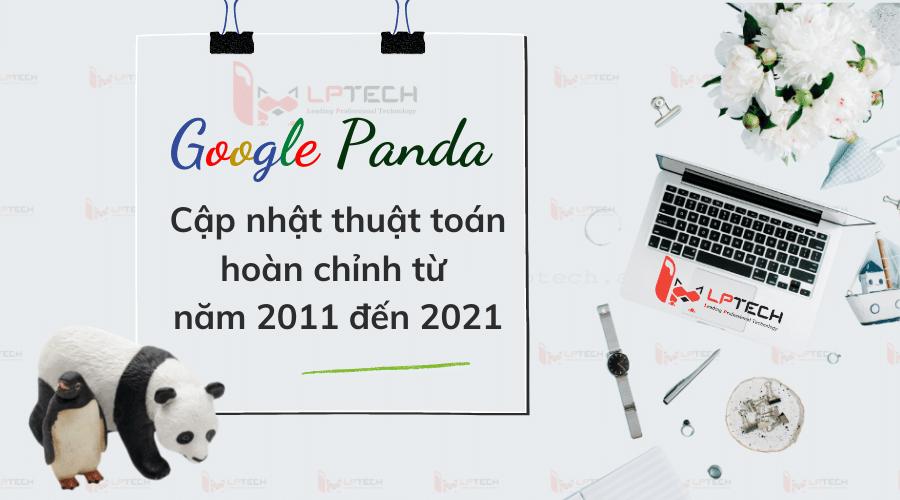 Hành trình 10 năm cập nhật của Google Panda
