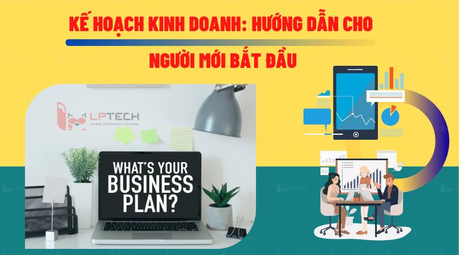 Kế hoạch kinh doanh là gì? Hướng dẫn cho người mới bắt đầu